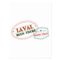 Laval Been there done that Postcard
