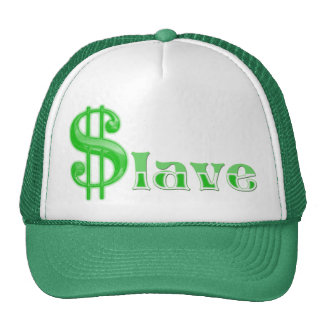 $lave - Money Slave Trucker Hat