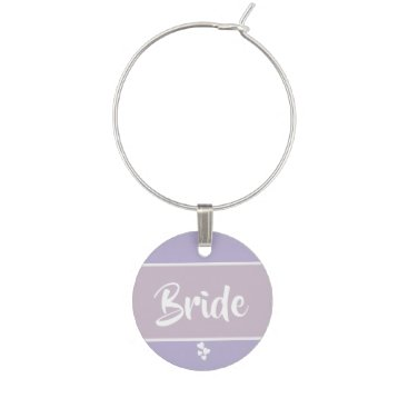 Bride Themed Lavender and Lilac Wedding Bride or Groom Wine Glass Charm