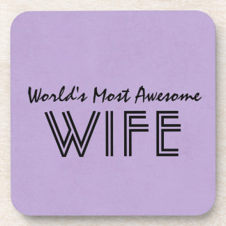 Lavender Worlds Most Awesome Wife Custom Gift Item Coaster
