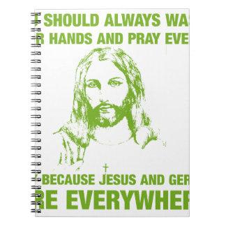 Lávese las manos y ruegue - Jesús y los gérmenes… Spiral Notebooks