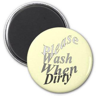 Lávese por favor cuando es sucio imán redondo 5 cm