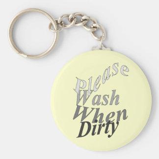 Lávese por favor cuando es sucio llavero redondo tipo pin