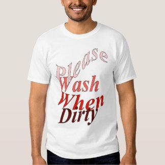 Lávese por favor cuando es sucio playeras
