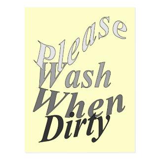 Lávese por favor cuando es sucio postales