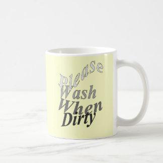 Lávese por favor cuando es sucio taza clásica