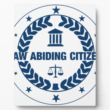 Law Abiding Citizen Plaque