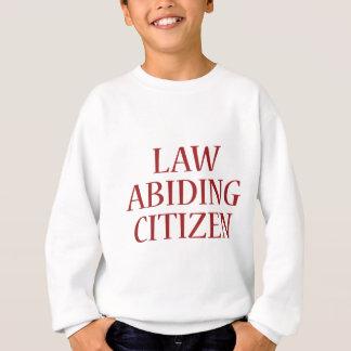 Law Abiding Citizen Sweatshirt