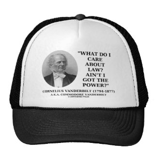 Law Ain t I Got The Power Cornelius Vanderbilt Hats