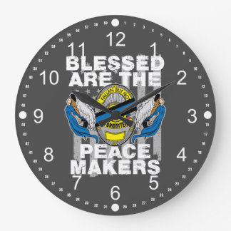 Law Enforcement Blessed are the Peace Makers Large Clock