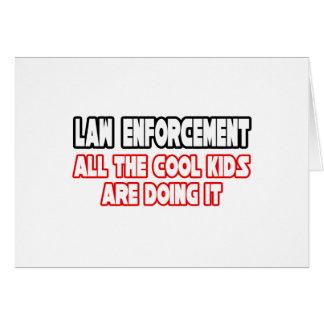 Law Enforcement...Cool Kids Card