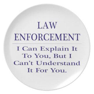 Law Enforcement Joke .. Explain Not Understand Melamine Plate