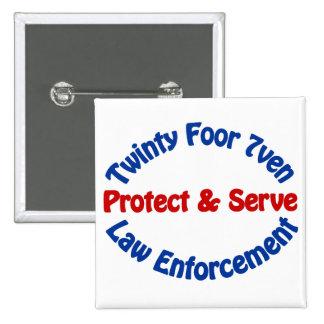 Law Enforcement Pinback Button