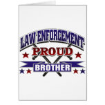 Law Enforcement Proud Brother Greeting Card