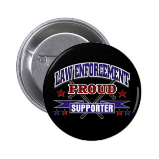 Law Enforcement Proud Supporter 2 Inch Round Button