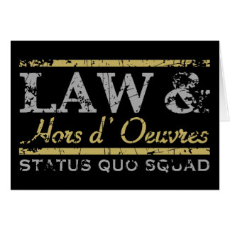 Law & Hors d' Oeuvres Greeting Card