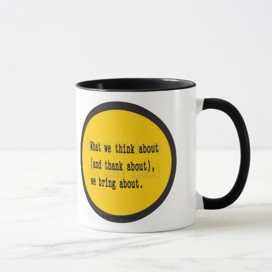 Law of Attraction Saying Mug