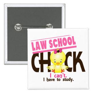 Law School Chick 1 Pinback Button