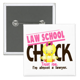 Law School Chick 3 Pinback Button
