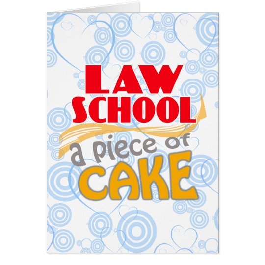Law School - Piece of Cake Card
