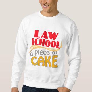 Law School - Piece of Cake Sweatshirt