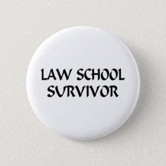 Law School Survivor Button