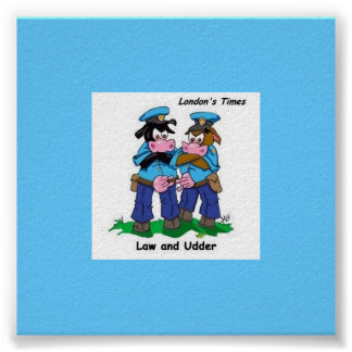 Law & Udder Funny Cow Cartoon Poster