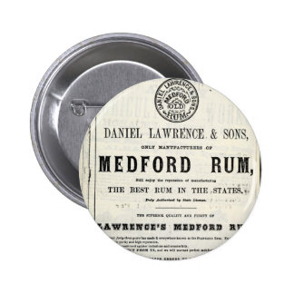 Lawerence's Medford Rum Pinback Button