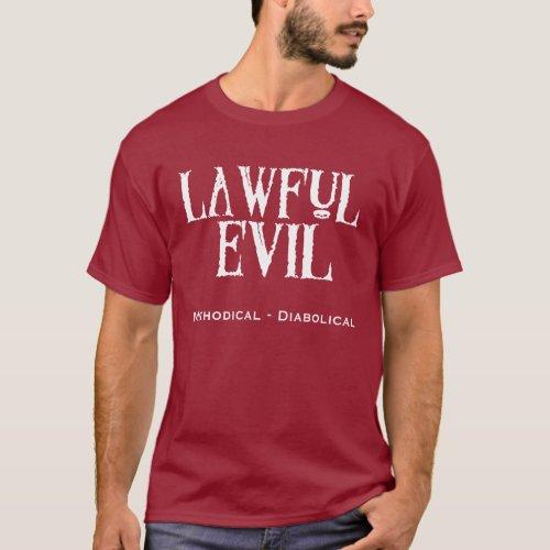 Lawful Evil _ Dark T_Shirt