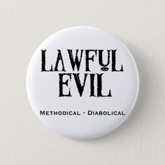 """Lawful Evil"" Pinback Button"
