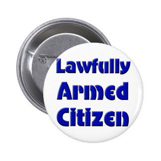 Lawfully Armed Citizen Button
