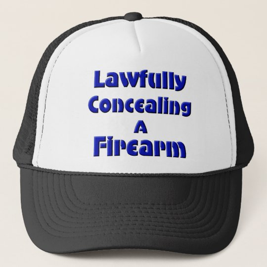 Lawfully Concealing a Firearm Trucker Hat