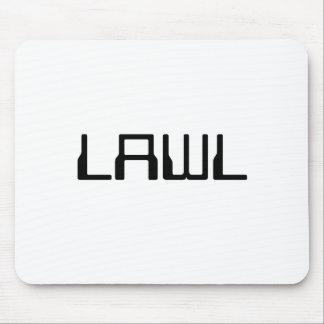 LAWL ~ LOL ~ Mousepad