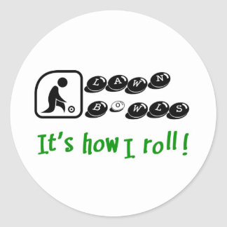 Lawn Bowls -It's How I Roll Stickers