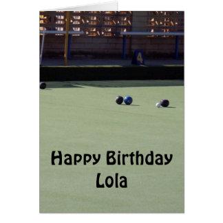 Lawn Bowls, Lola, Add Your Text Birthday Card. Card