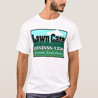 Lawn Care. Mowing. Advertise business. Front T-Shirt