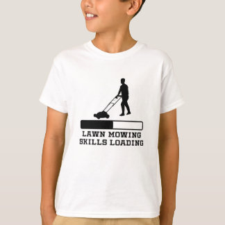 Lawn Mowing Skills Loading T-Shirt