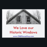 "Lawn Sign<br><div class=""desc"">Contractors put up signs when they replace windows.  Now you can put up your own sign and show the public that you will not give in to replacements.  Show everyone you are proud to have your original windows and not contribute to the landfill.</div>"