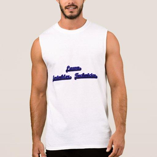 Lawn Sprinkler Technician Classic Job Design Sleeveless Tee Tank Tops, Tanktops Shirts