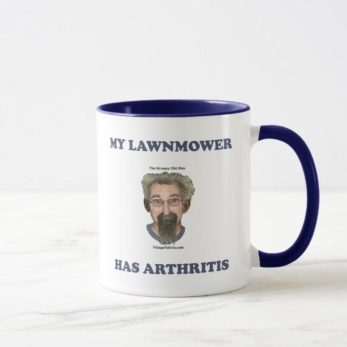 Lawnmower Has Arthritis Mug