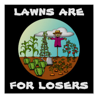 Lawns Are For Losers, print