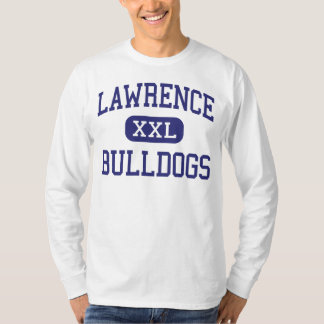 Lawrence - Bulldogs - High - Fairfield Maine T-Shirt