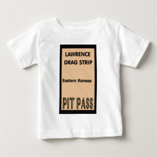 Lawrence Drag Strip Pit Pass Baby T-Shirt
