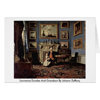 Lawrence Dundas And Grandson By Johann Zoffany Card