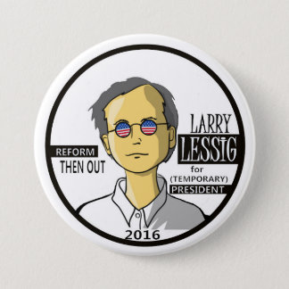 Lawrence Lessig for President 2016 Button