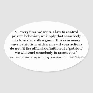 Laws That Control Private Behavior Quote Ron Paul Oval Sticker