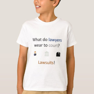 Lawsuits Joke T-Shirt