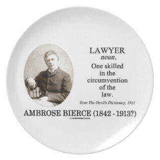 Lawyer (Ambrose Bierce The Devil's Dictionary) Dinner Plate