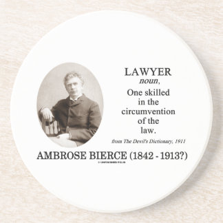 Lawyer (Ambrose Bierce The Devil's Dictionary) Drink Coaster