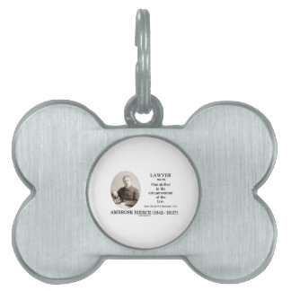 Lawyer (Ambrose Bierce The Devil's Dictionary) Pet ID Tag